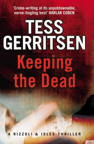 Keeping the Dead: (Rizzoli & Isles series 7) - Rizzoli & Isles (Paperback)