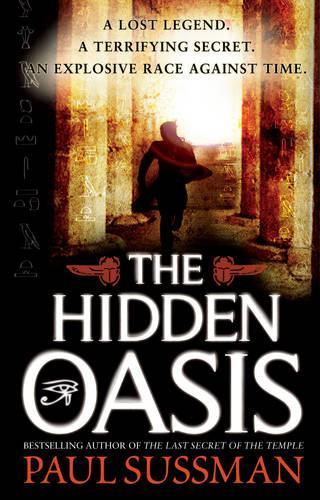The Hidden Oasis (Paperback)