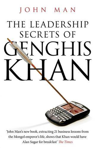 The Leadership Secrets of Genghis Khan (Paperback)