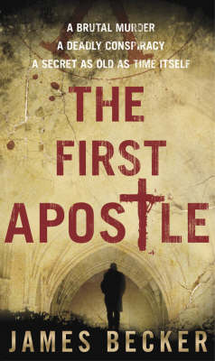 The First Apostle (Paperback)