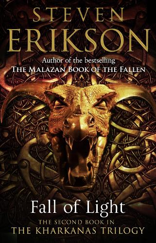 Fall of Light: The Second Book in the Kharkanas Trilogy (Paperback)