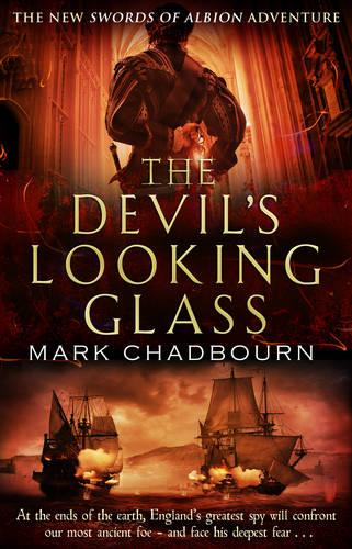 The Devil's Looking-Glass: The Sword of Albion Trilogy Book 3 (Paperback)