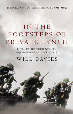 In The Footsteps of Private Lynch (Paperback)