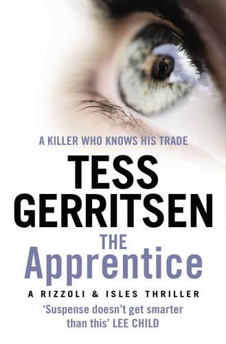 The Apprentice: (Rizzoli & Isles series 2) - Rizzoli & Isles (Paperback)
