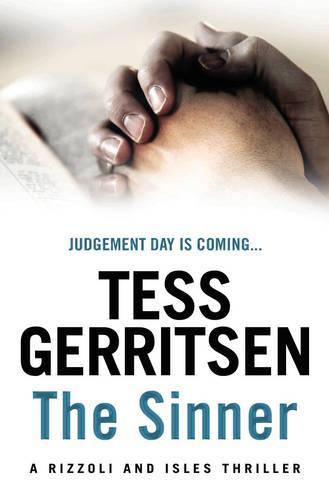 The Sinner: (Rizzoli & Isles series 3) - Rizzoli & Isles (Paperback)