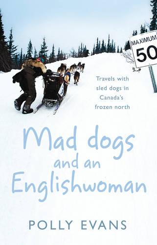 Mad Dogs And An Englishwoman (Paperback)