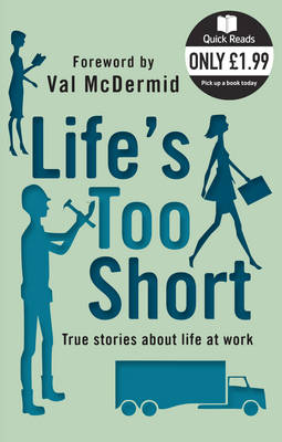 Life's Too Short (Paperback)
