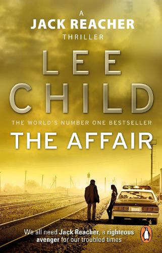 The Affair: (Jack Reacher 16) - Jack Reacher (Paperback)