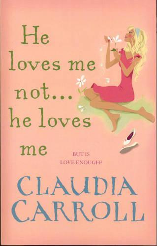He Loves Me Not...He Loves Me (Paperback)