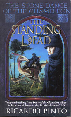 The Standing Dead - The Stone Dance of the Chameleon (Paperback)