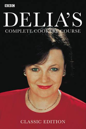 Delia's Complete Cookery Course (Paperback)