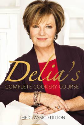 Delia's Complete Cookery Course (Hardback)