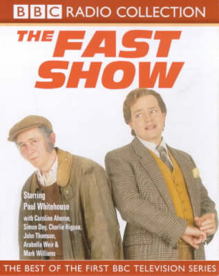 Cover of the book, The Fast Show: Best of the First BBC Television Series.