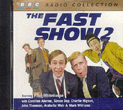 Cover of the book, The Fast Show: Starring Paul Whitehouse & Cast No.2 (Canned Laughter).