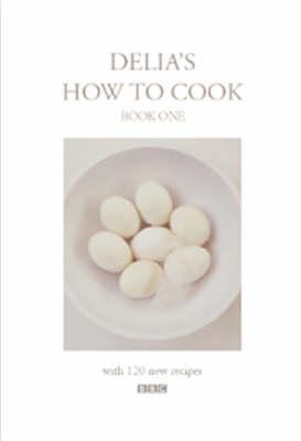 Delia's How To Cook: Book One (Hardback)