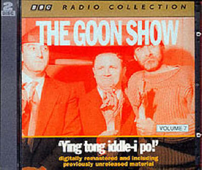 The Goon Show Classics: Ying Tong iddle-i-po! (Previously Volume 7) - BBC Radio Collection (CD-Audio)