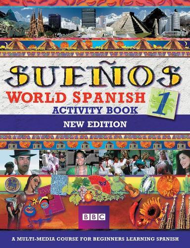 SUENOS WORLD SPANISH 1 ACTIVITY BOOK NEW EDITION - Suenos (Paperback)