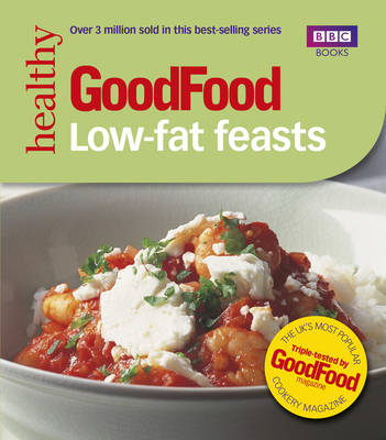 Good Food: Low-fat Feasts (Paperback)
