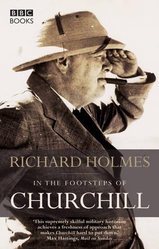 In the Footsteps of Churchill (Paperback)