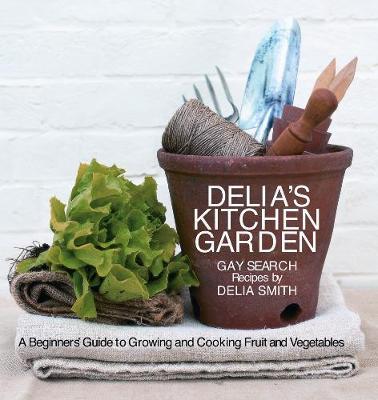 Delia's Kitchen Garden (Paperback)