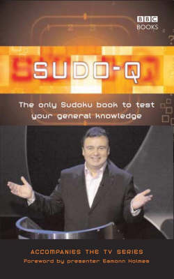 Sudo-Q: The Only Sudoku Book To Test Your General Knowledge (Paperback)
