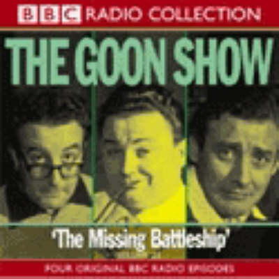 The Goon Show: The Missing Battleship Volume 21 (CD-Audio)