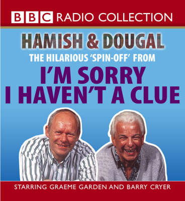 I'm Sorry I Haven't a Clue: Hamish and Dougal: Series 1 (CD-Audio)