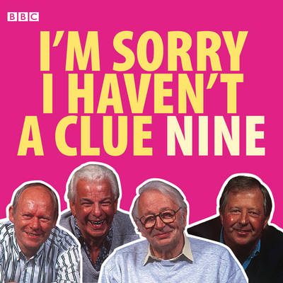 I'm Sorry I Haven't a Clue: Volume 9 (CD-Audio)