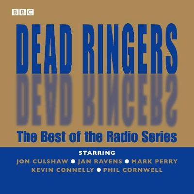 """""""Dead Ringers"""": The Best of the Radio Series (CD-Audio)"""