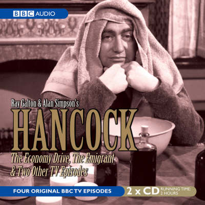 Hancock: The Economy Drive, the Emigrant and Two Other TV Episodes (CD-Audio)