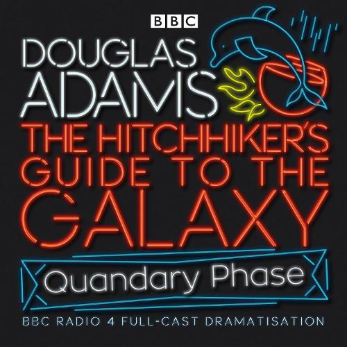 The Hitchhiker's Guide To The Galaxy: Quandary Phase - Hitchhiker's Guide (radio plays) (CD-Audio)