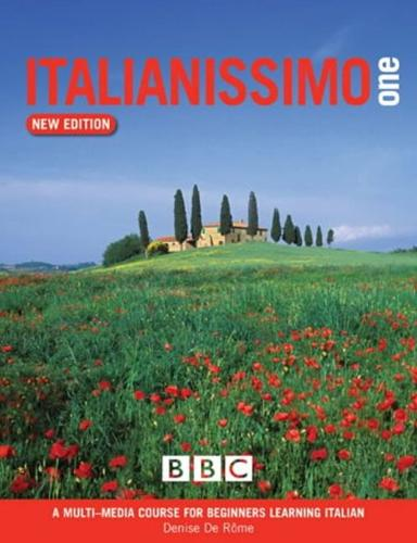 ITALIANISSIMO BEGINNERS' COURSE BOOK (NEW EDITION) - Italianissimo (Paperback)