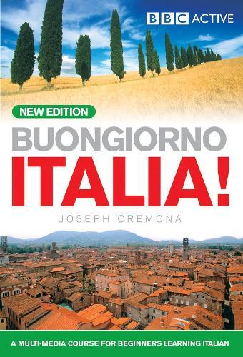 BUONGIORNO ITALIA! COURSE BOOK (NEW EDITION) - Buongiorno Italia (Paperback)