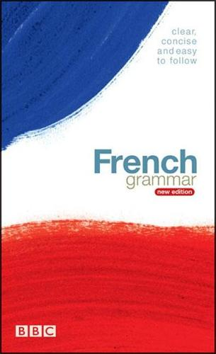 BBC FRENCH GRAMMAR (NEW EDITION) - Grammar (Paperback)