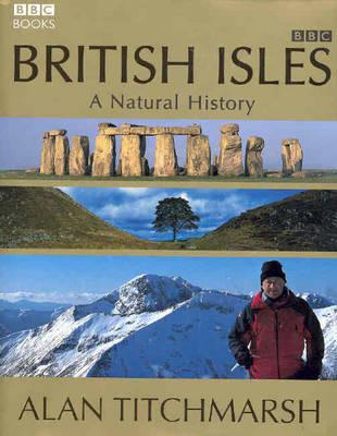 British Isles: A Natural History (Hardback)