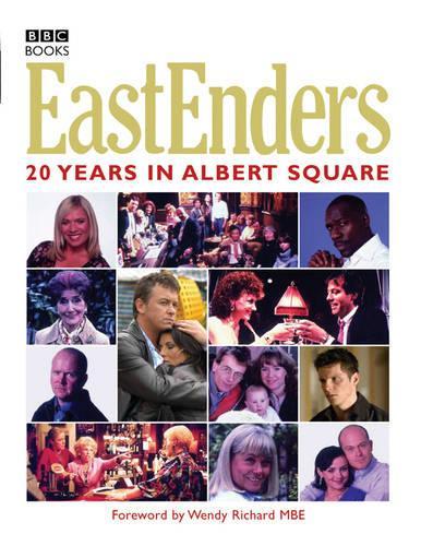 """""""Eastenders"""": 20 Years in Albert Square (Hardback)"""