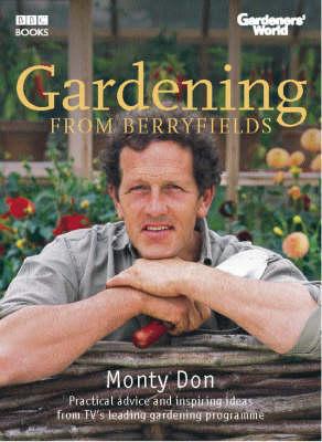 Gardeners' World: Gardening From Berryfields (Hardback)