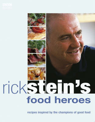 Rick Stein's Food Heroes (Paperback)