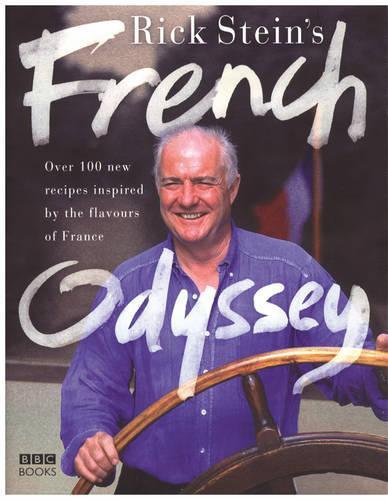 Rick Stein's French Odyssey (Hardback)