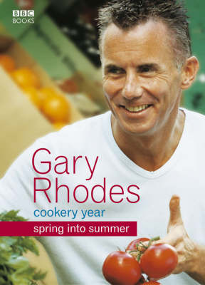Gary Rhodes Cookery Year: Spring into Summer (Paperback)