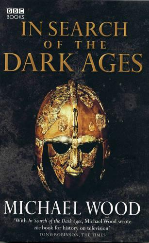 In Search of the Dark Ages (Paperback)