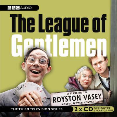 """The """"League of Gentlemen"""": TV Series No. 3 (CD-Audio)"""
