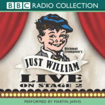 Just William: Live on Stage 2 - BBC Radio Collection (CD-Audio)