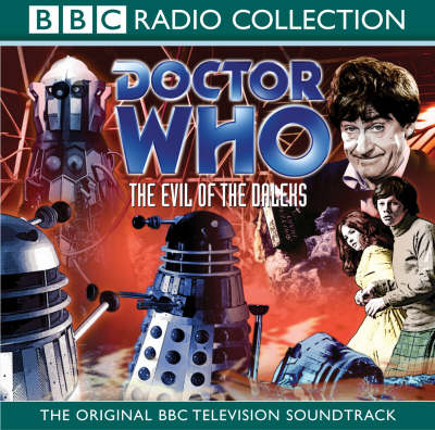 """""""Doctor Who"""", The Evil of the Daleks (CD-Audio)"""