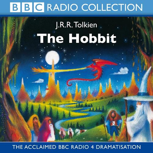 The The Hobbit: The Hobbit BBC Radio Full-cast Dramatisation (CD-Audio)