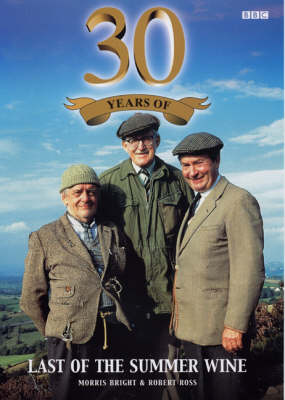 """30 Years of """"Last of the Summer Wine"""" (Paperback)"""