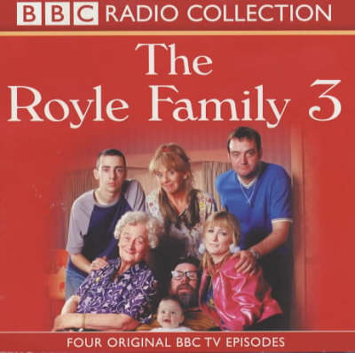 "The ""Royle Family"": Four Original BBC TV Episodes v.3 - BBC Radio Collection (CD-Audio)"