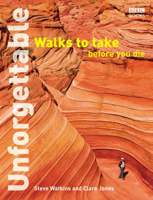 Unforgettable Walks To Take Before You Die (Paperback)