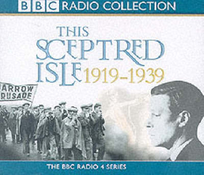 This Sceptred Isle: The Twentieth Century v.2 - BBC Radio Collection (CD-Audio)