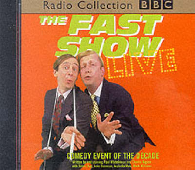 Cover of the book, The Fast Show: Live.